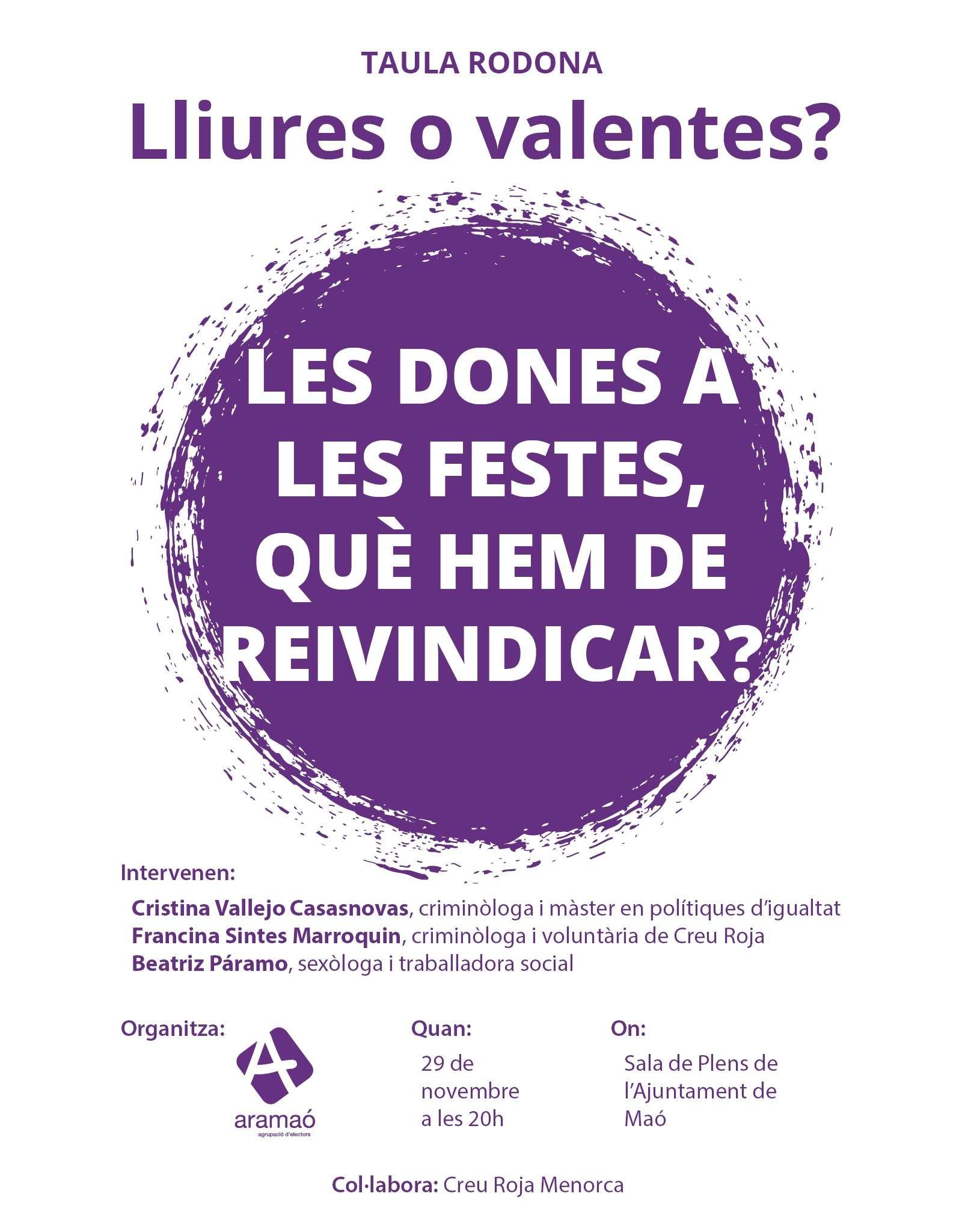 Ara Maó organitza la taula rodona 'Lliures o valentes? Dones a les festes, què hem de reivindicar?'