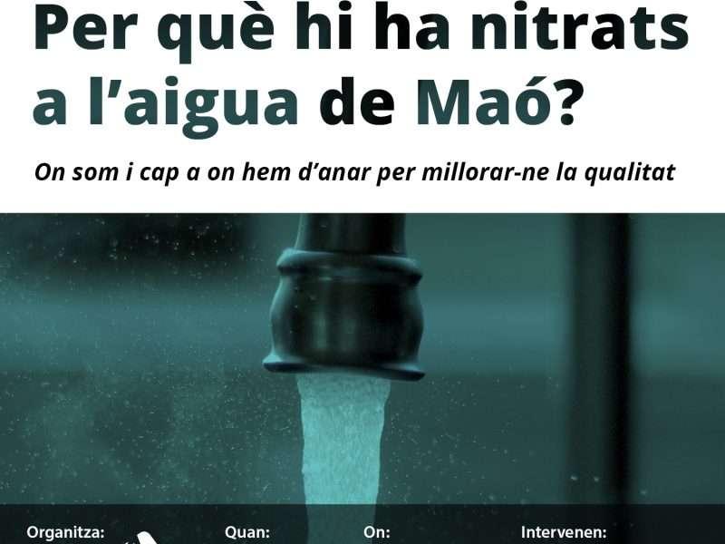 Taula rodona 'Per què hi ha nitrats a l'aigua de Maó?'