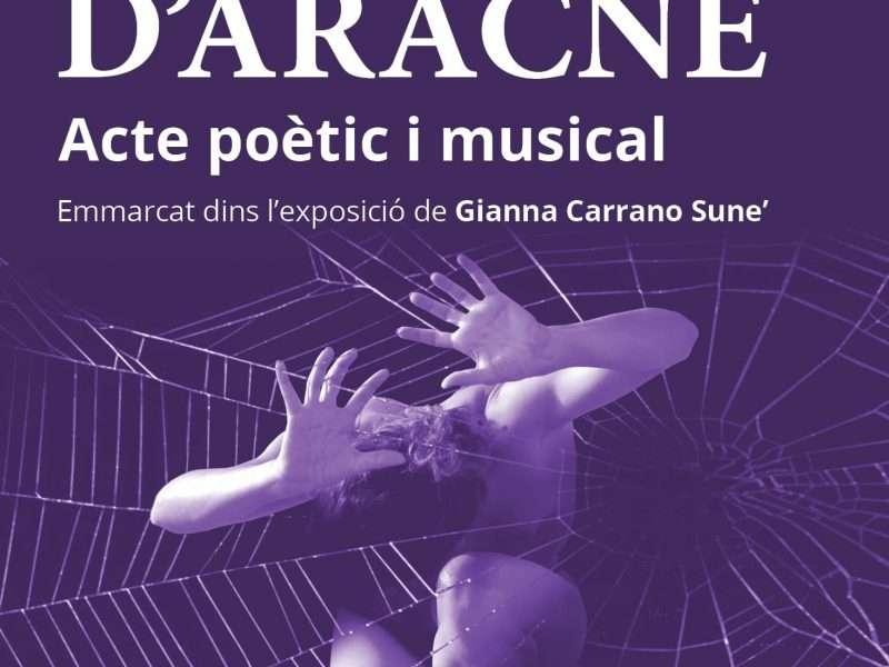 El mite d'Aracne, acte poètic i musical en el marc de l'exposició de Gianna Carrano 'Aracne in the spider's web'